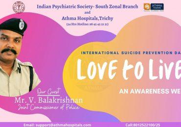 #Suicide_Prevention_Awareness Webinar- LOVE TO LIVE - Mr. V. Balakrishnan IPS-Joint Commissioner